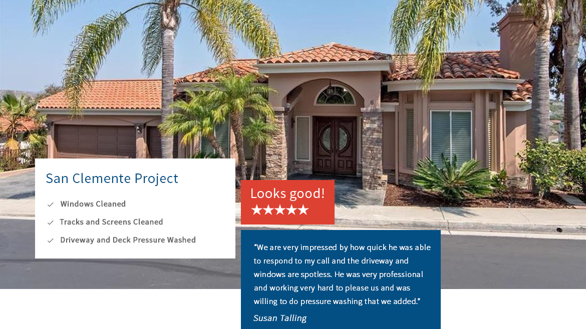 Blue Coast Window Cleaning San Clemente Testimonials